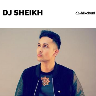 DJ SHEIKH | British Asian Bhangra Mix | - ZACK KNIGHT, SHIDE BOSS, IMRAN KHAN, SAMA BLAKE