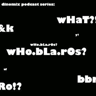 whoblaros?!?