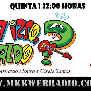 "Programa ""Pode Isso Arnaldo"" 18/DEZ/2014"
