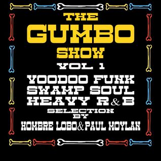Gumbo Takeaway Vol.1 with  Selekta Moylan and HombreLobo