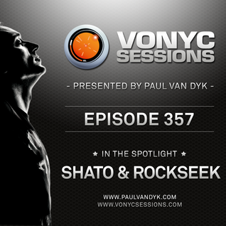 Paul van Dyk's VONYC Sessions 357 - SHato & Paul Rockseek