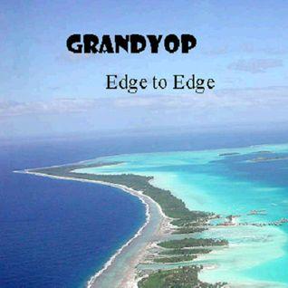 GrandYop - Edge to edge