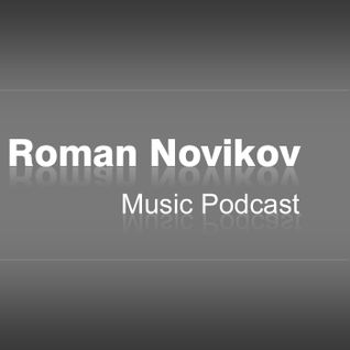 Roman Novikov Music Podcast #1