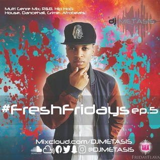 #FreshFridays EP. 5 | Tweet @DJMETASIS