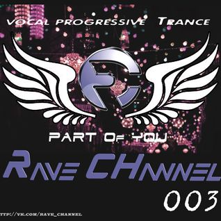 Rave CHannel - Part Of You 003