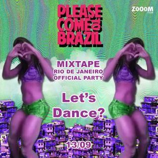 Please Come To Brazil - Official Mixtape - Rio de Janeiro Edition