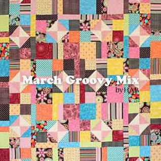"H.A.B ""March Groovy Mix"""