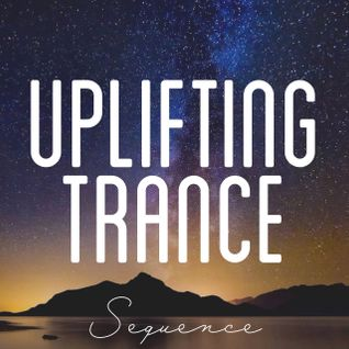 Sequence - Uplifting Trance Top 15 (October 2015)