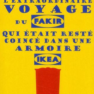 7MOP 39 : L'extraordinaire voyage du fakir qui était resté coincé dans une armoire Ikea