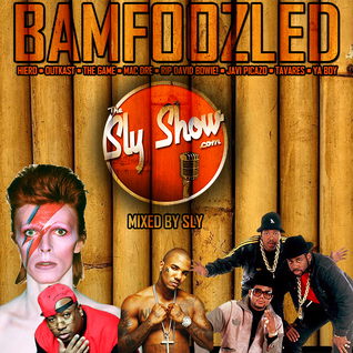 (Bamfoozled: Mixed By Sly) Throwbacks, RIP David Bowie, Mac Dre, Outkast, The Game (TheSlyShow.com)