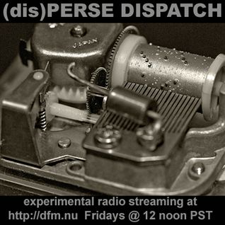 (dis)PERSE Dispatch Episode #43