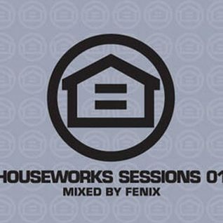 DJ FENIX presents. HOUSEWORKS SESSION vol.1