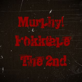 Murphy!-Fokktape the 2nd