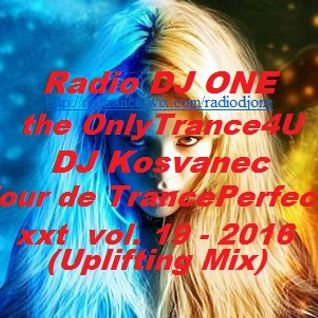 DJ Kosvanec (CZ) - Tour de TrancePerfect xxt vol.19-2016 (Uplifting Mix)