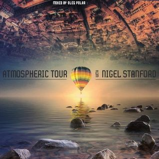 Oleg Polar - Atmospheric Tour with Nigel Stanford