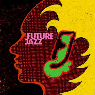 Future Jazz 6