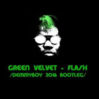 Green Velvet - Flash (Demmyboy 2016 Bootleg)