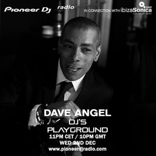 Dave Angel - Pioneer DJ's Playground