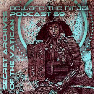Beware the ninja!  Secret Archives of the Vatican Podcast 59