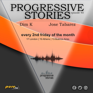 Jose Tabarez - Progressive Stories 040 [May 13 2016] on Pure.Fm