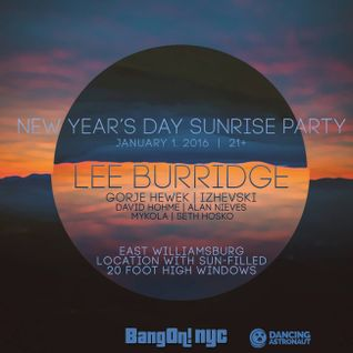 New Year's Day Sunrise Party with Lee Burridge Mixed by Gorje Hewek & Izhevski [Exclusive]