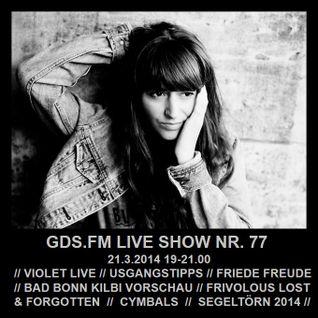GDS.FM LIVE SHOW Nr. 77 MIT VIOLET