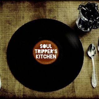 Soul Tripper's Kitchen Vol. 1