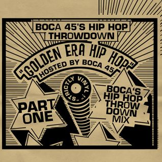 Boca's HipHopThrowdown Mix Pt.1