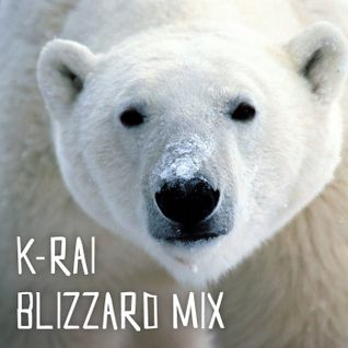 K-Rai - Blizzard Mix
