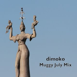Muggy July Mix