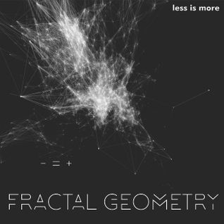 LIM ArtStyle pres. Fractal Geometry Special 2 hs Extended