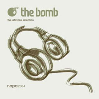 The Bomb | Napa 2004 (Mix CD 1)