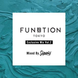 FUNKTION TOKYO Exclusive Mix Vol.2 By DJ Simmy