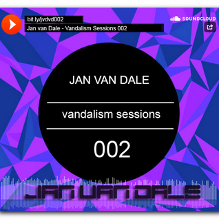 Jan van Dale's Vandalism Sessions - 002