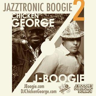 DJ Chicken George & J Boogie - Jazztronic Boogie 2