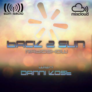 BACK 2 SUN Radio Show Episode 61 @ EDM Radio