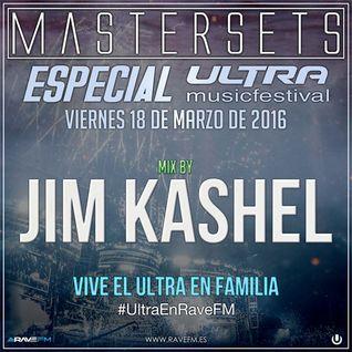 Jim Kashel @ Master Sets Especial Ultra Music Festival 2016 (18/03/2016) www.ravefm.es