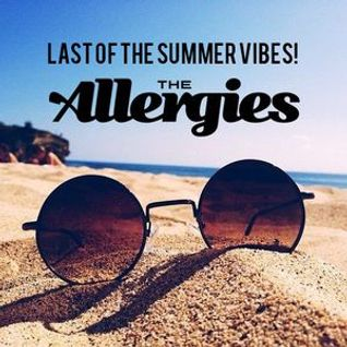 The Allergies (Moneyshot & Rackabeat) - Last of the Summer Vibes