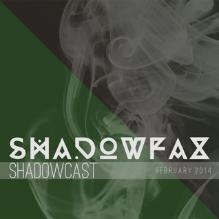 shadowcast electro mix || february 2014