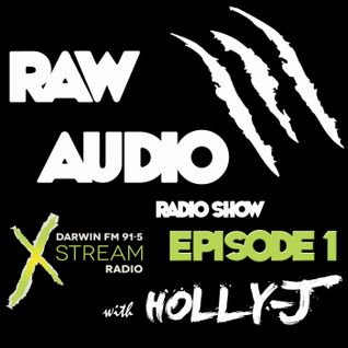 Raw Audio Ep 1 - Radio Show with Holly-J