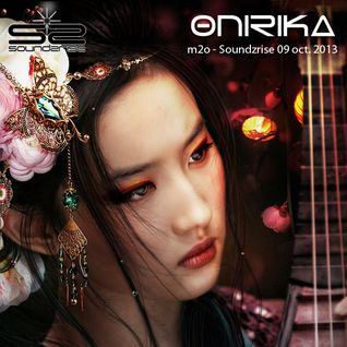 Onirika @ m2o - soundzrise / 09.oct.13
