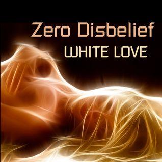 Zero D - White Love [September 9th, 2007]