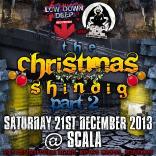 LELLERS - SHINDIG PART 2 - 21ST DEC @ SCALA COMP ENTRY