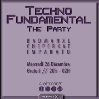 Badmanxl (Badis) - Warm Up at Techno Fundamental The Party @ 4 Elements (Paris) - 26.12.12