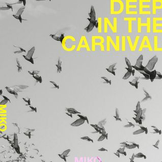 deep in the carnival
