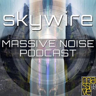 MASSIVE NOISE PODCAST 001: SKYWIRE