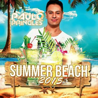 DJ Paulo Pringles Summer Beach Set 2015