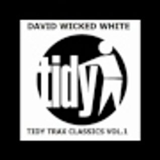 David Wicked Whites Tidy Trax Classics Mix Vol.1