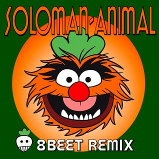 soloman-animal (8Beet wip remix v)