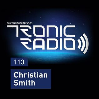 Tronic Podcast 113 with Christian Smith